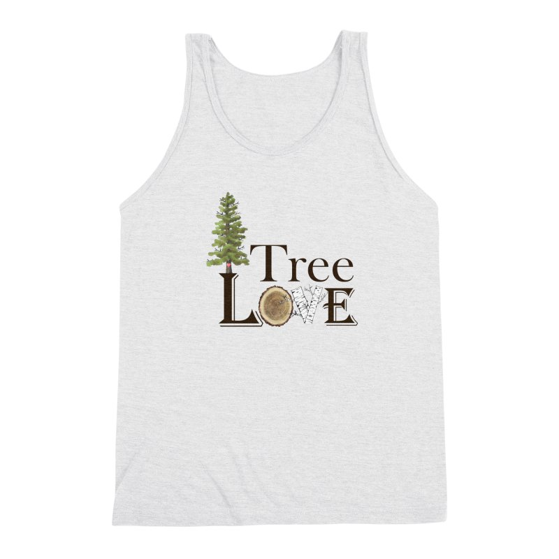 Tree Love Men's Tank by All Fashioned by Nature Artist Shop