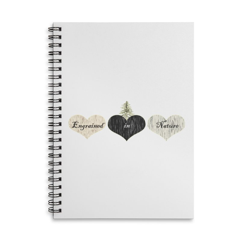 Engrained in Nature Accessories Notebook by All Fashioned by Nature Artist Shop
