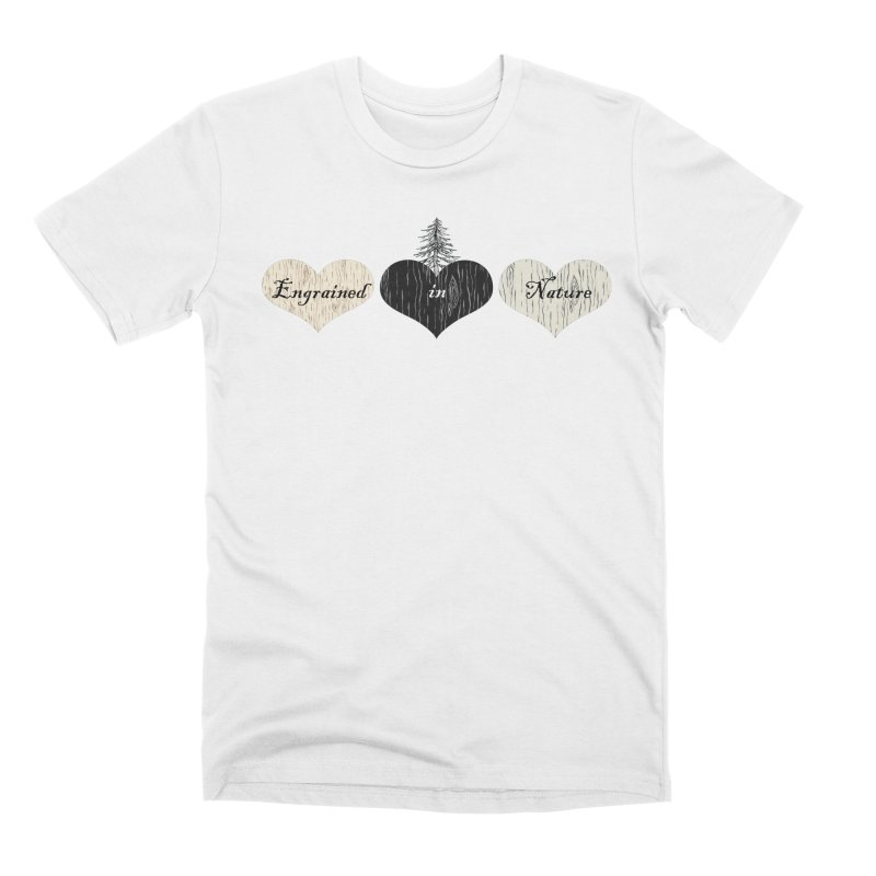 Engrained in Nature Men's Premium T-Shirt by FashionedbyNature's Artist Shop