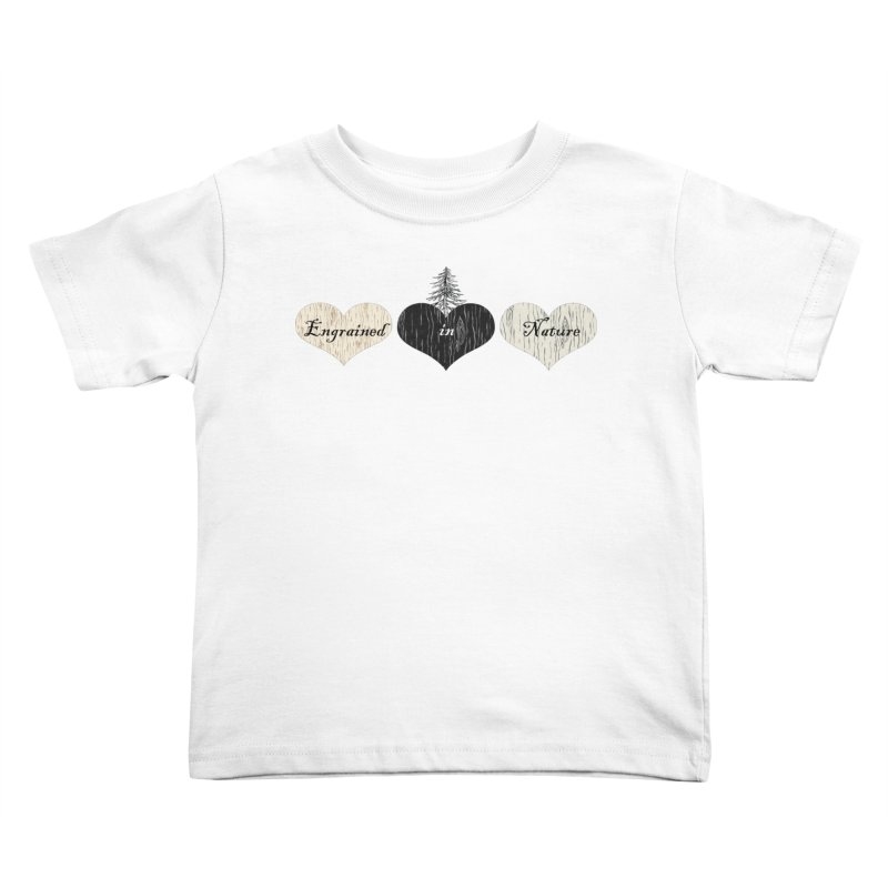 Engrained in Nature Kids Toddler T-Shirt by FashionedbyNature's Artist Shop