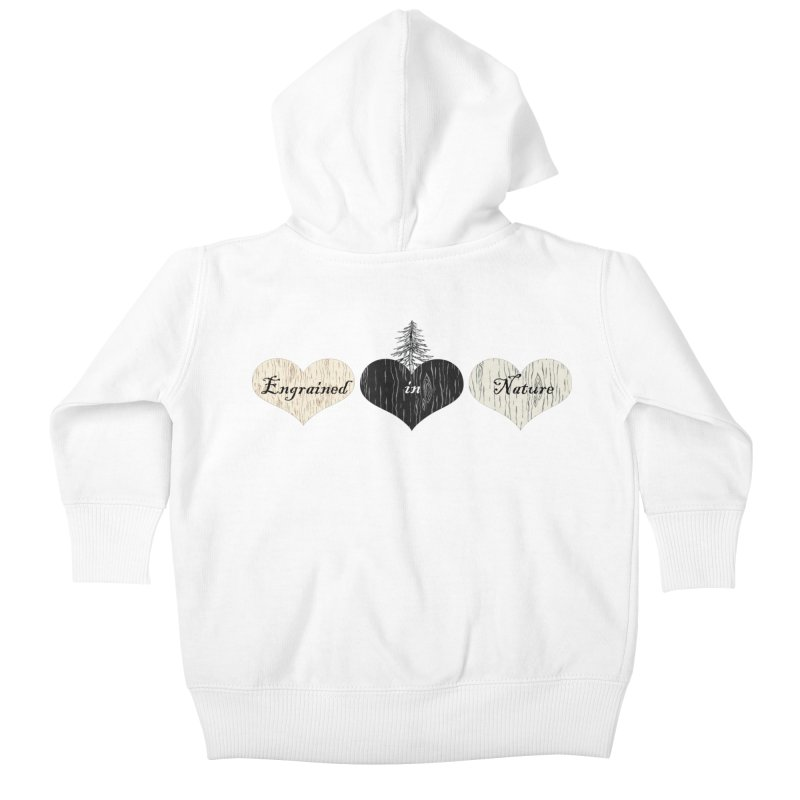 Engrained in Nature Kids Baby Zip-Up Hoody by FashionedbyNature's Artist Shop