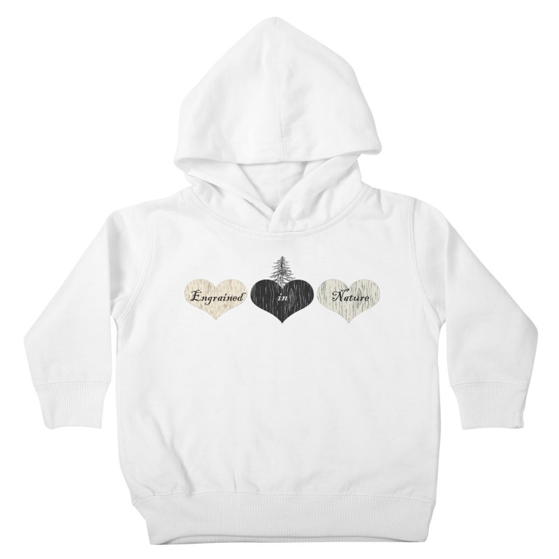 Engrained in Nature Kids Toddler Pullover Hoody by FashionedbyNature's Artist Shop