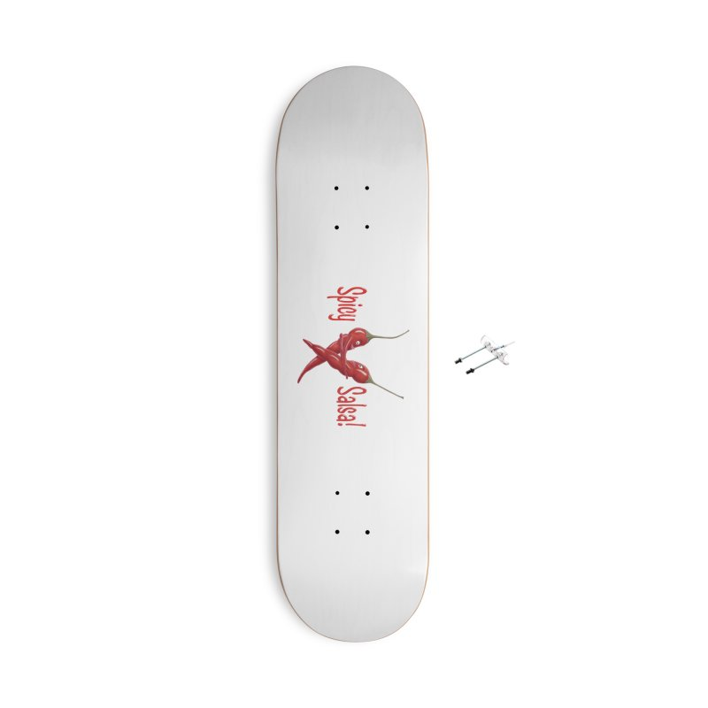 Spicy Salsa Accessories Skateboard by All Fashioned by Nature Artist Shop
