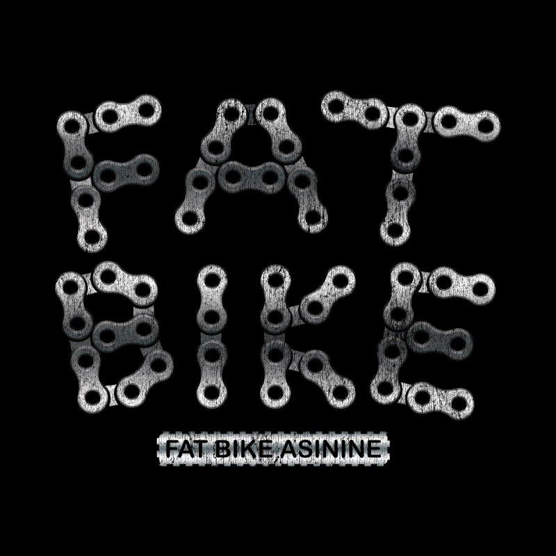 Fatty Bike Chain by Fat Bike Asinine's Artist Shop
