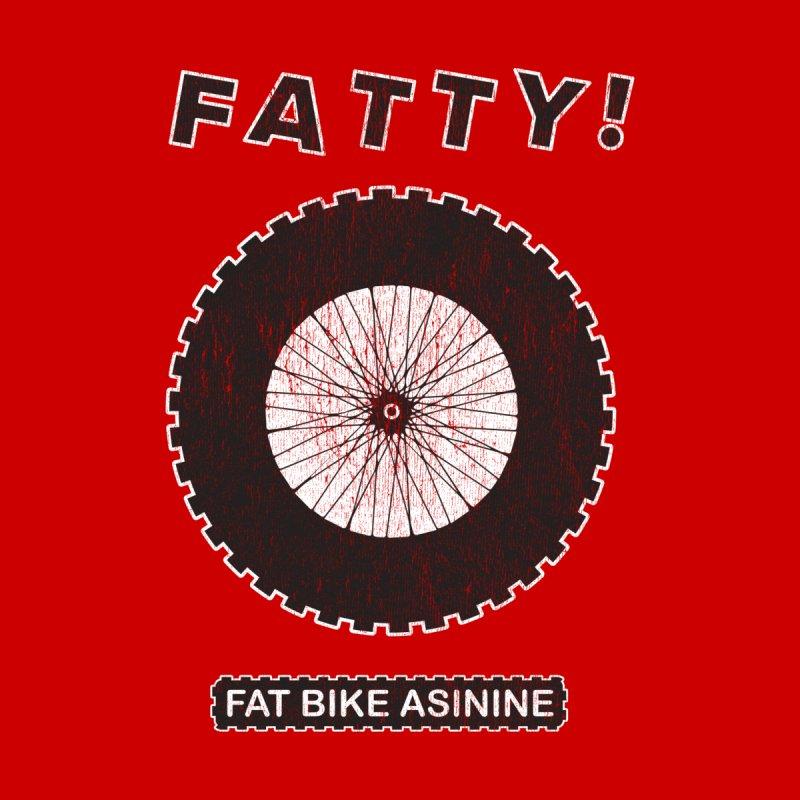 Old School Fatty by Fat Bike Asinine's Artist Shop