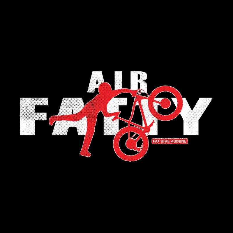 Air Fatty White by Fat Bike Asinine's Artist Shop
