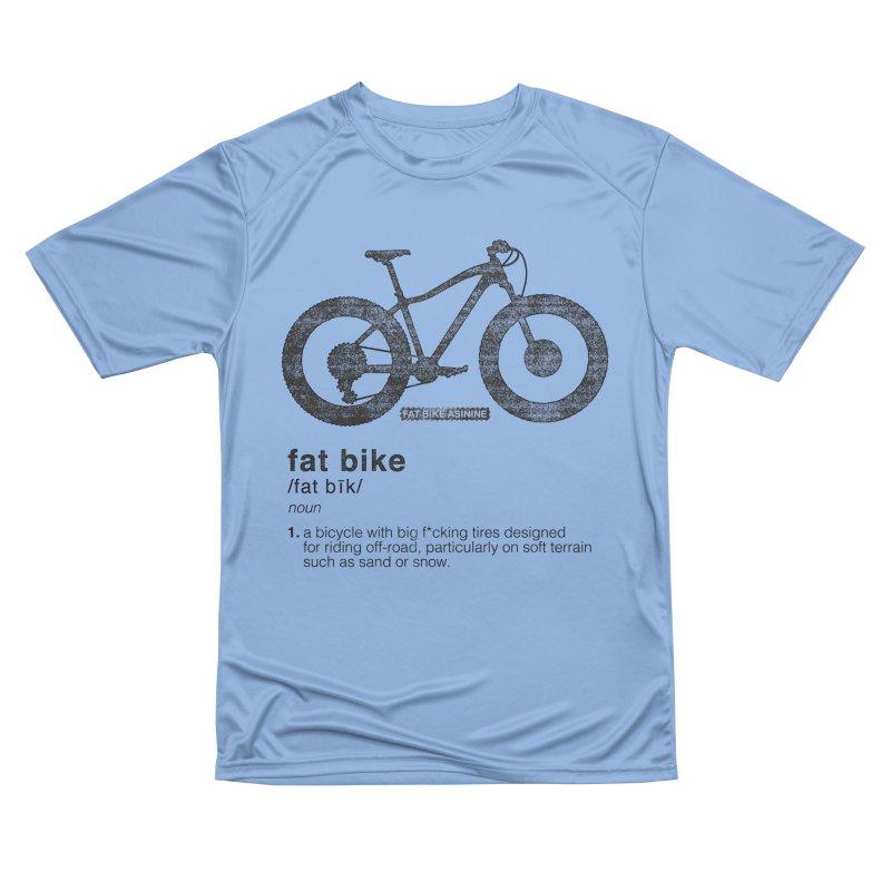 Dictionary Fat Bike Men's Performance T-Shirt by Fat Bike Asinine's Artist Shop