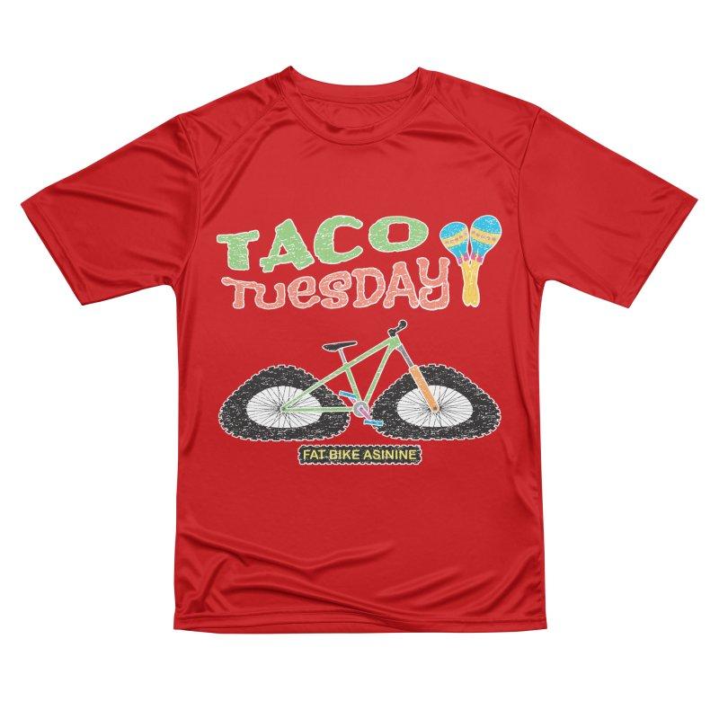 Taco Tuesday Women's Performance Unisex T-Shirt by Fat Bike Asinine's Artist Shop