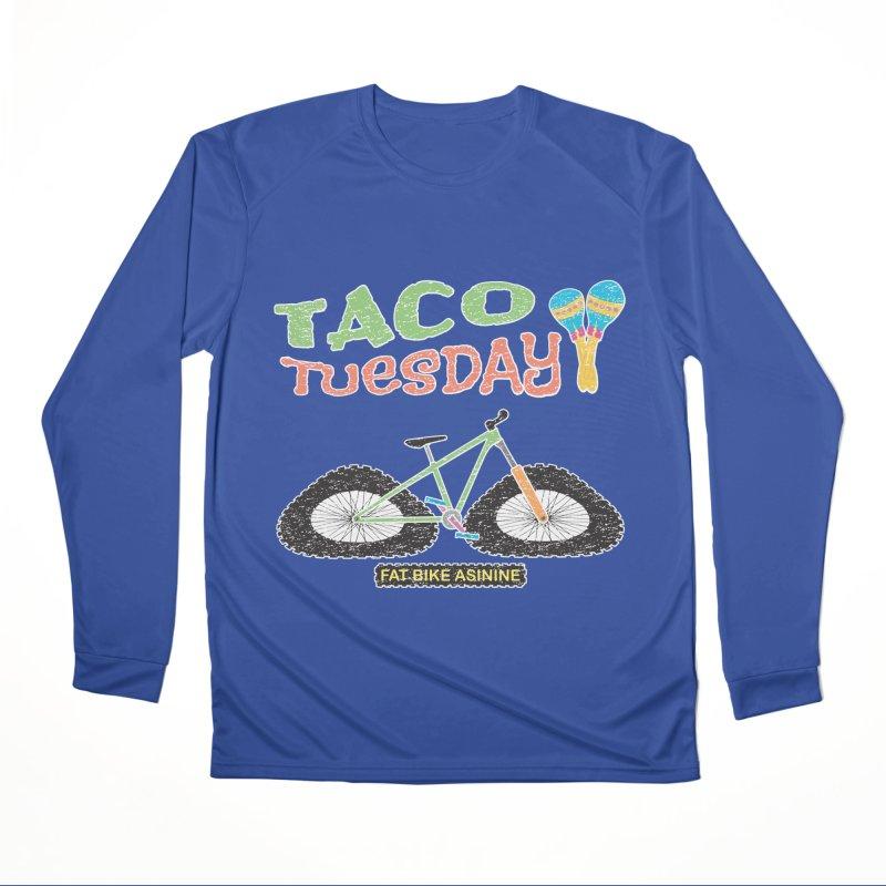 Taco Tuesday Men's Performance Longsleeve T-Shirt by Fat Bike Asinine's Artist Shop
