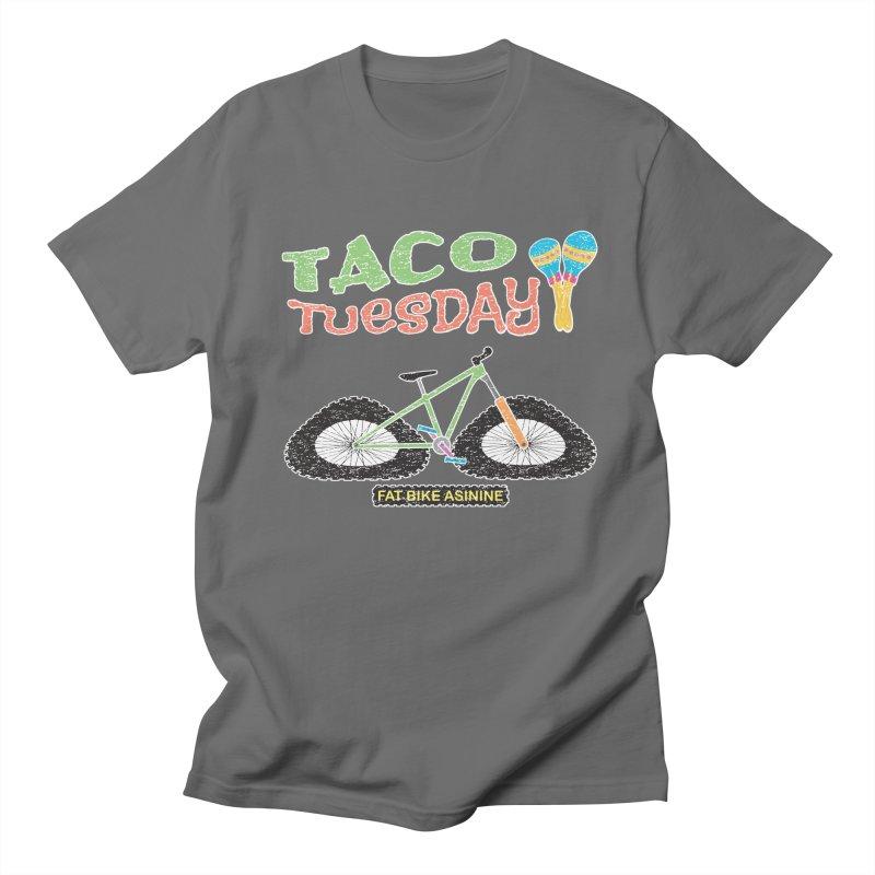 Taco Tuesday Men's T-Shirt by Fat Bike Asinine's Artist Shop
