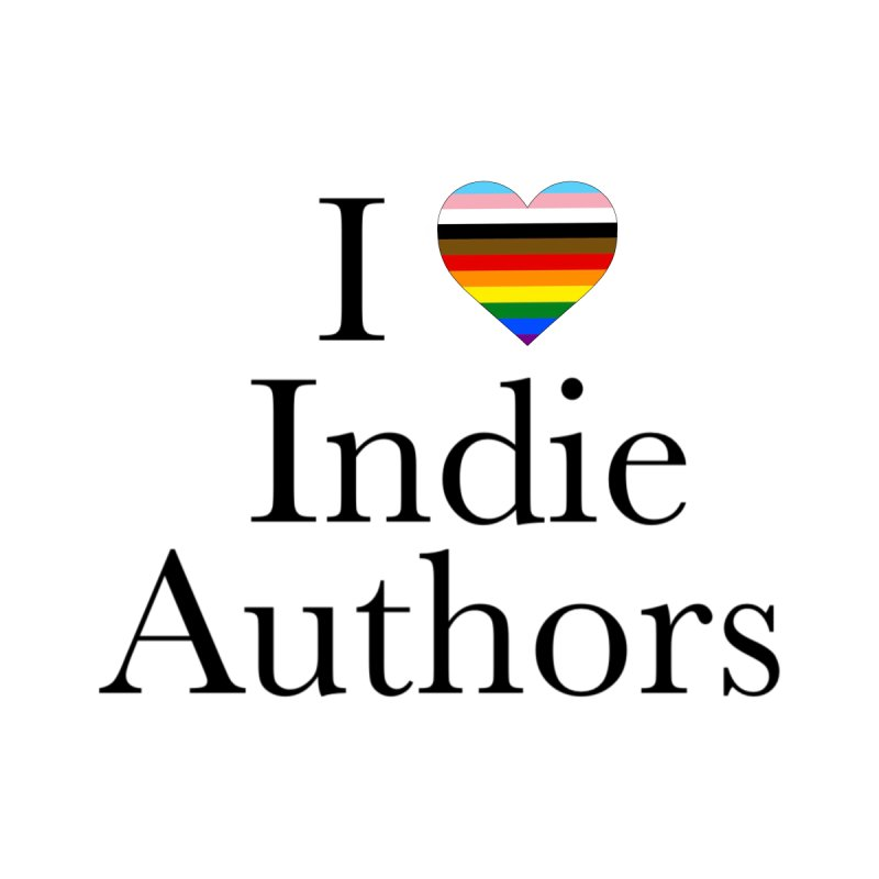 I Love Indie Authors Women's T-Shirt by Favorite Character's Shirt Artist Shop