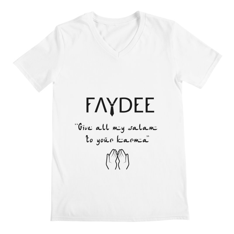 SALAM TO YOUR KARMA Men's V-Neck by Faydee Official Merch