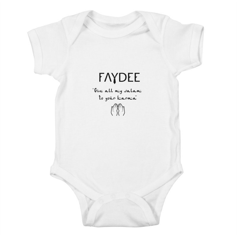 SALAM TO YOUR KARMA Kids Baby Bodysuit by Faydee Official Merch