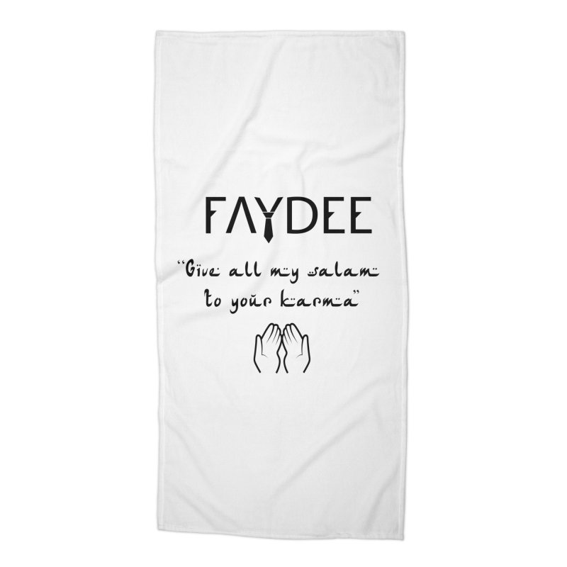 SALAM TO YOUR KARMA Accessories Beach Towel by Faydee Official Merch