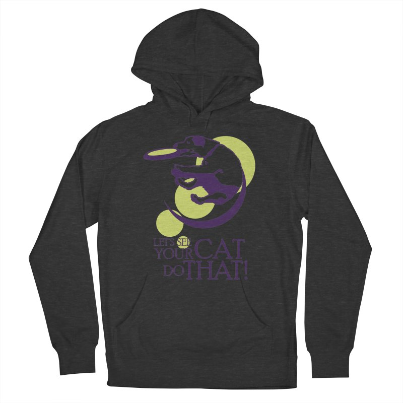 Let's See Your Cat Do That! Men's Pullover Hoody by FayeKleinDesign's Artist Shop