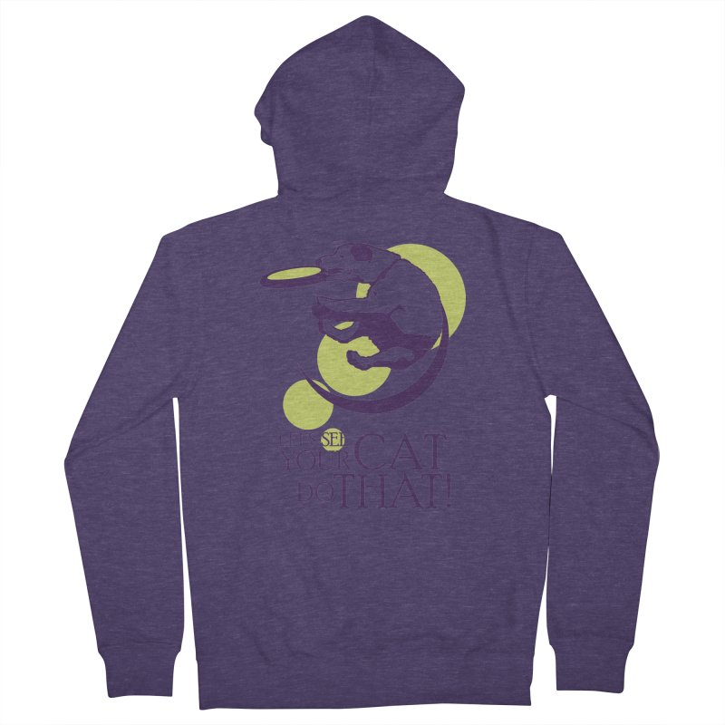 Let's See Your Cat Do That! Men's French Terry Zip-Up Hoody by FayeKleinDesign's Artist Shop