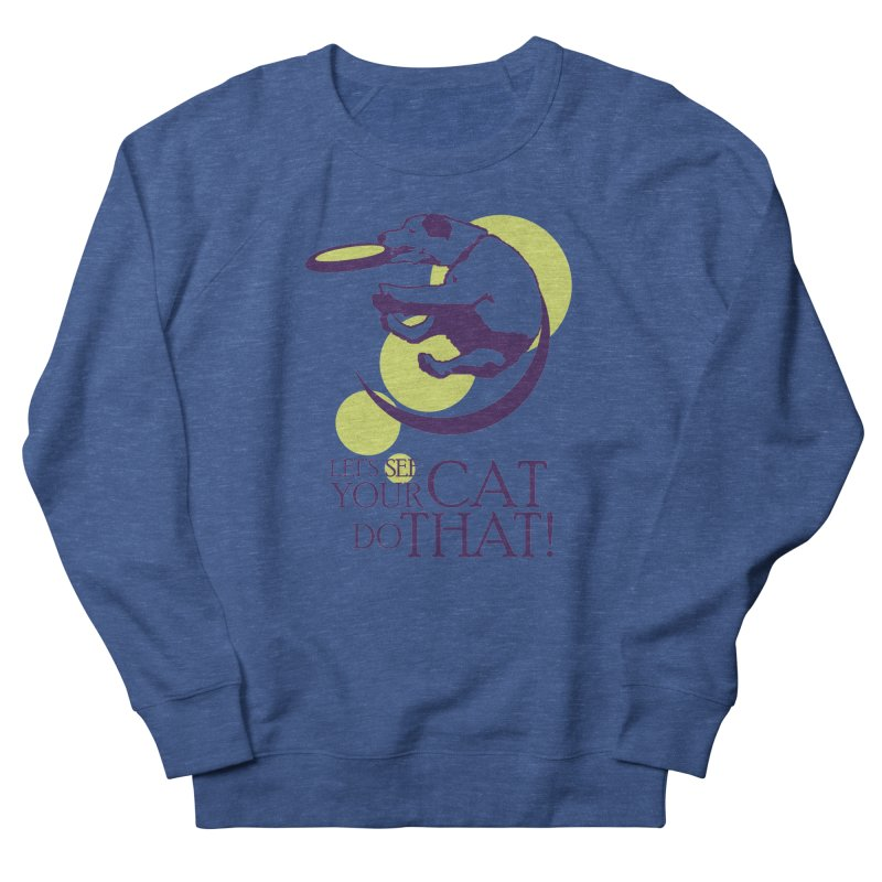 Let's See Your Cat Do That! Men's Sweatshirt by FayeKleinDesign's Artist Shop