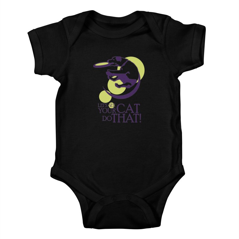 Let's See Your Cat Do That! Kids Baby Bodysuit by FayeKleinDesign's Artist Shop