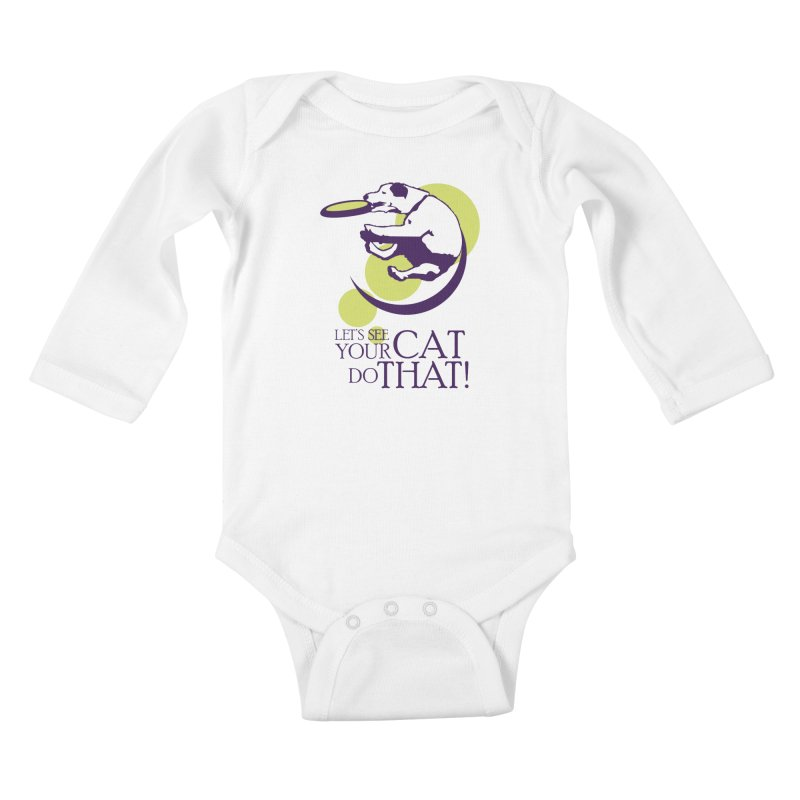 Let's See Your Cat Do That! Kids Baby Longsleeve Bodysuit by FayeKleinDesign's Artist Shop