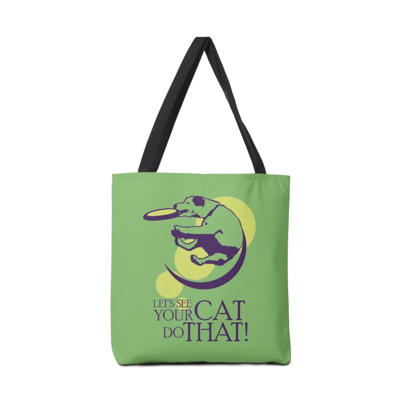 Let's See Your Cat Do That! Accessories Tote Bag Bag by FayeKleinDesign's Artist Shop