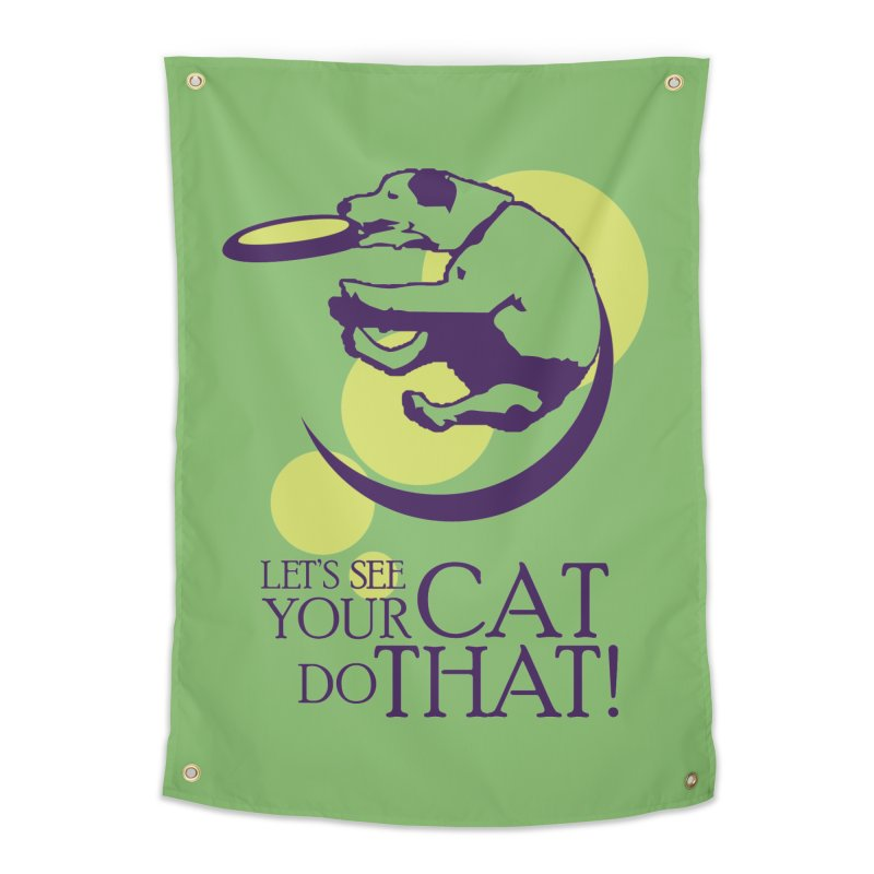 Let's See Your Cat Do That! Home Tapestry by FayeKleinDesign's Artist Shop