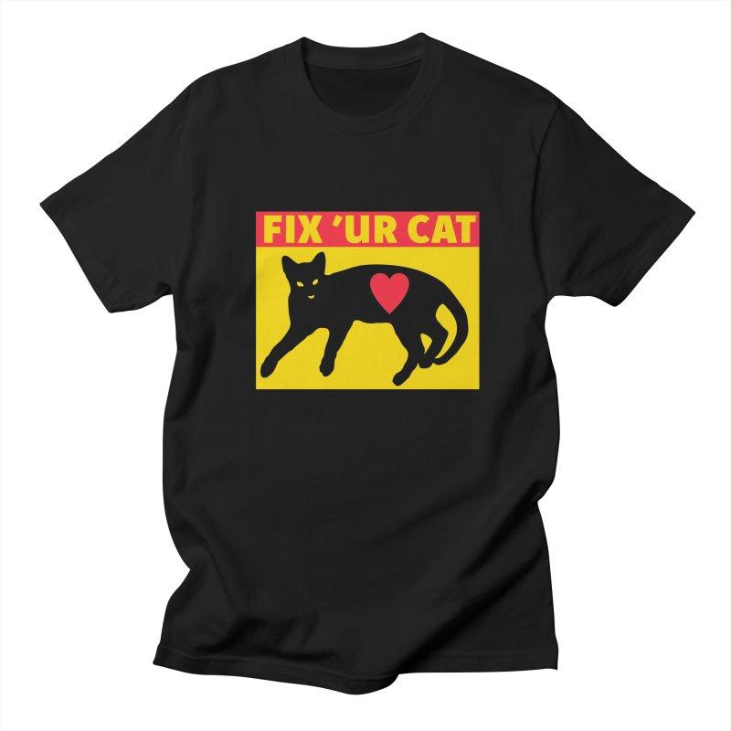 Fix 'Ur Cat Men's T-Shirt by FayeKleinDesign's Artist Shop