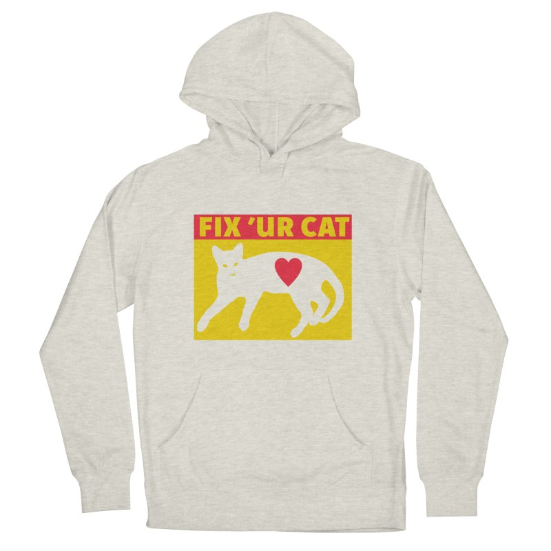 Fix 'Ur Cat Women's French Terry Pullover Hoody by FayeKleinDesign's Artist Shop