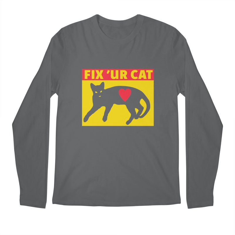 Fix 'Ur Cat Men's Longsleeve T-Shirt by FayeKleinDesign's Artist Shop