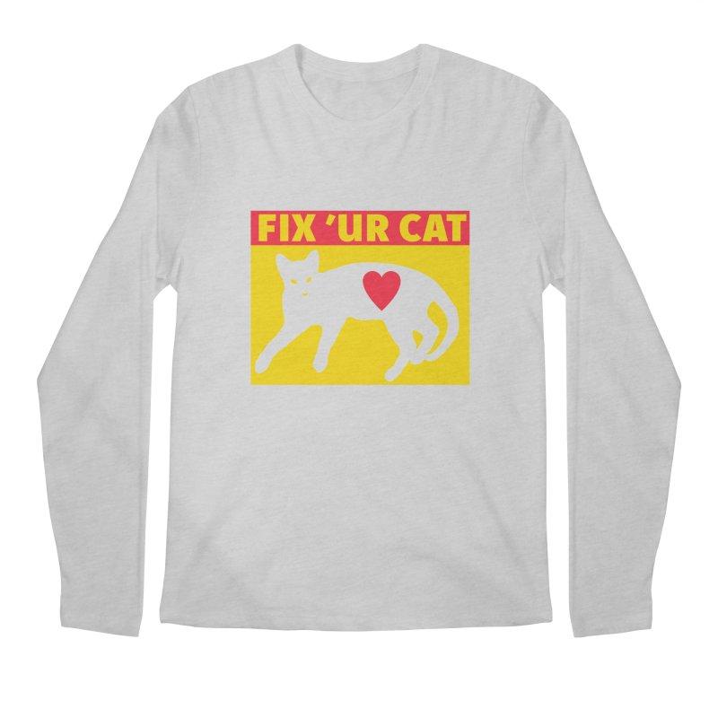 Fix 'Ur Cat Men's Longsleeve T-Shirt by FayeKleinDesign's Artist Shop