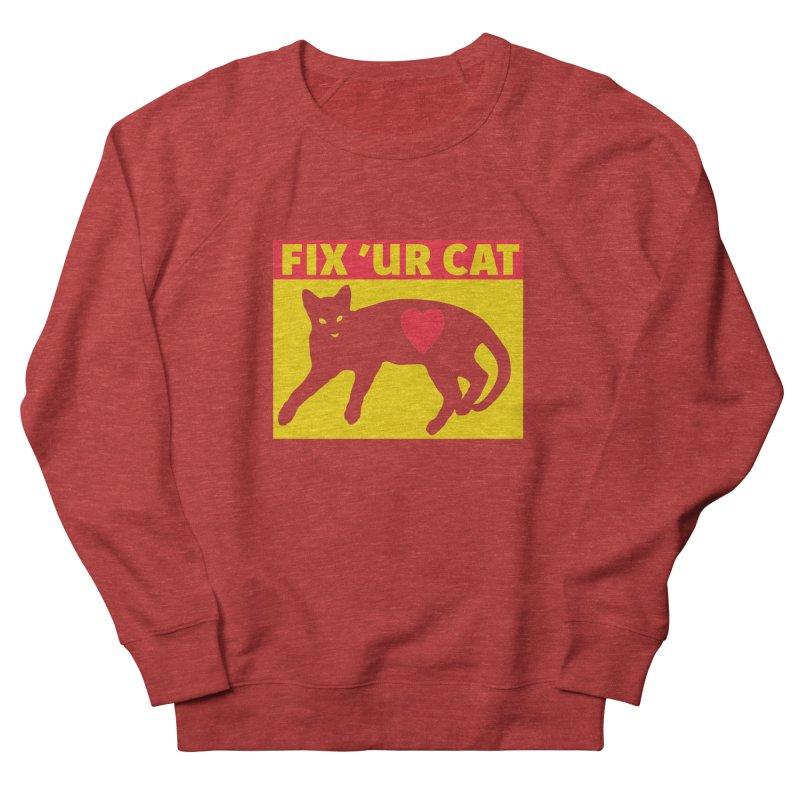 Fix 'Ur Cat Men's French Terry Sweatshirt by FayeKleinDesign's Artist Shop