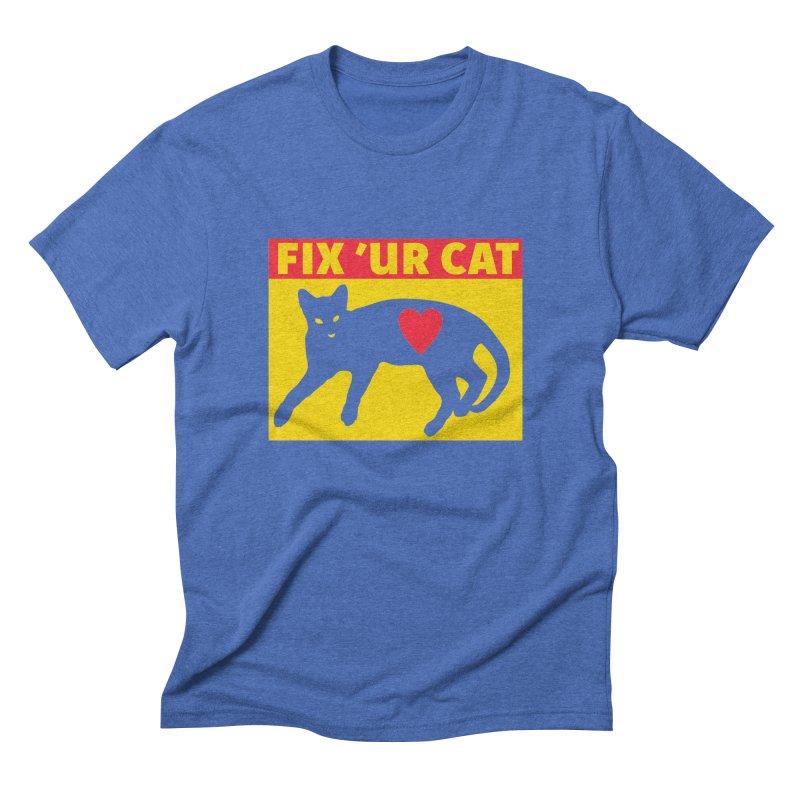 Fix 'Ur Cat Men's Triblend T-Shirt by FayeKleinDesign's Artist Shop