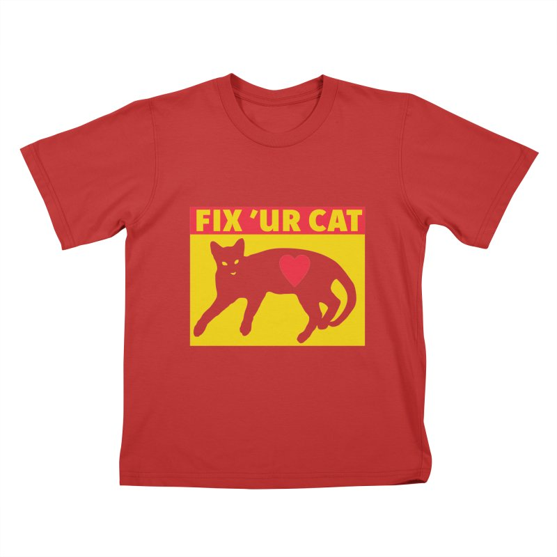 Fix 'Ur Cat Kids T-Shirt by FayeKleinDesign's Artist Shop