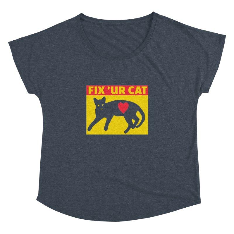 Fix 'Ur Cat Women's Dolman Scoop Neck by FayeKleinDesign's Artist Shop