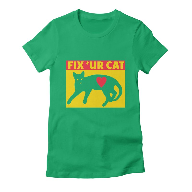 Fix 'Ur Cat Women's Fitted T-Shirt by FayeKleinDesign's Artist Shop