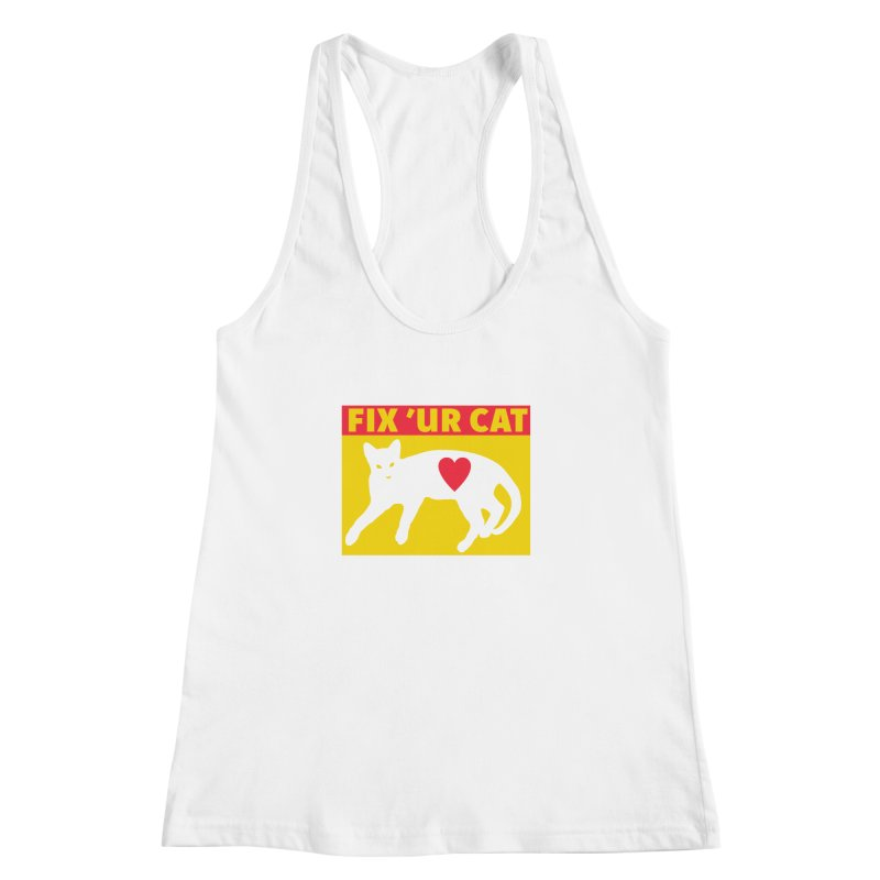 Fix 'Ur Cat Women's Racerback Tank by FayeKleinDesign's Artist Shop