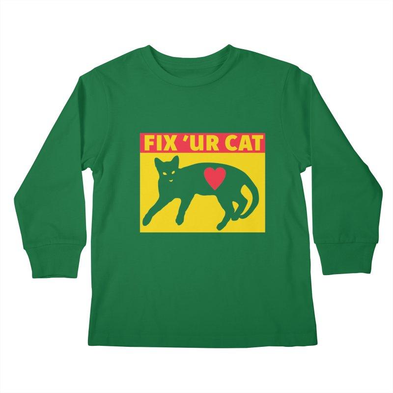 Fix 'Ur Cat Kids Longsleeve T-Shirt by FayeKleinDesign's Artist Shop