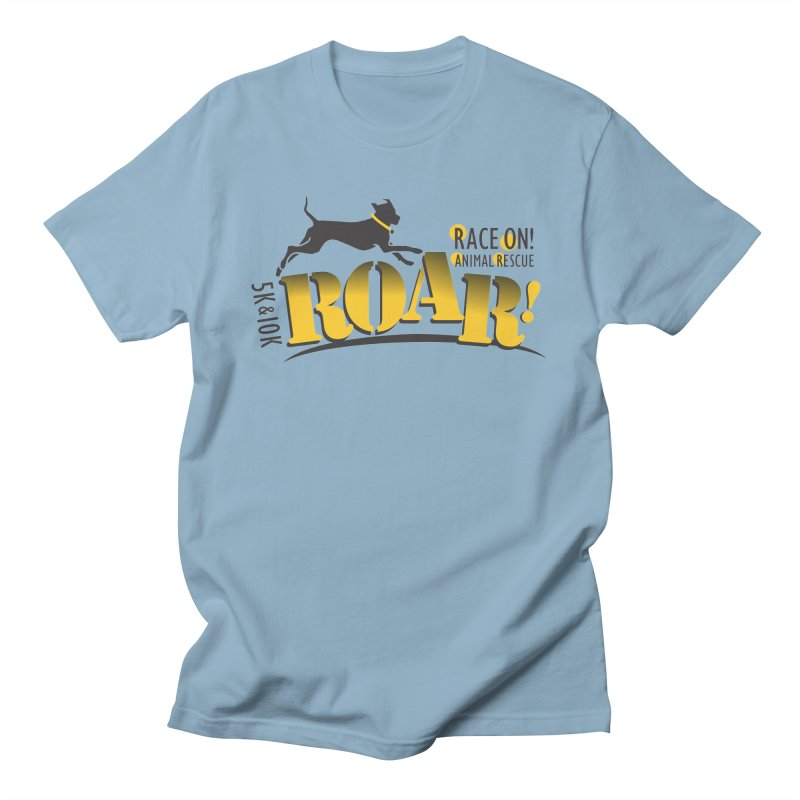 ROAR! Race On Animal Rescue Women's Unisex T-Shirt by FayeKleinDesign's Artist Shop