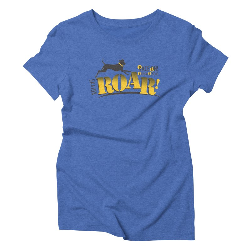 ROAR! Race On Animal Rescue Women's Triblend T-Shirt by FayeKleinDesign's Artist Shop
