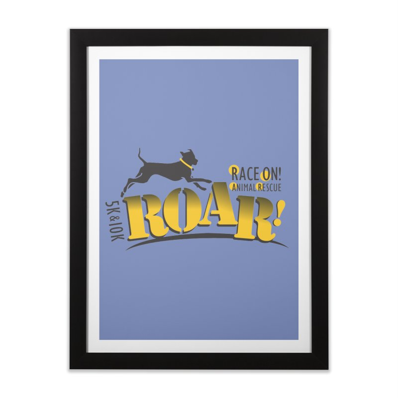 ROAR! Race On Animal Rescue Home Framed Fine Art Print by FayeKleinDesign's Artist Shop