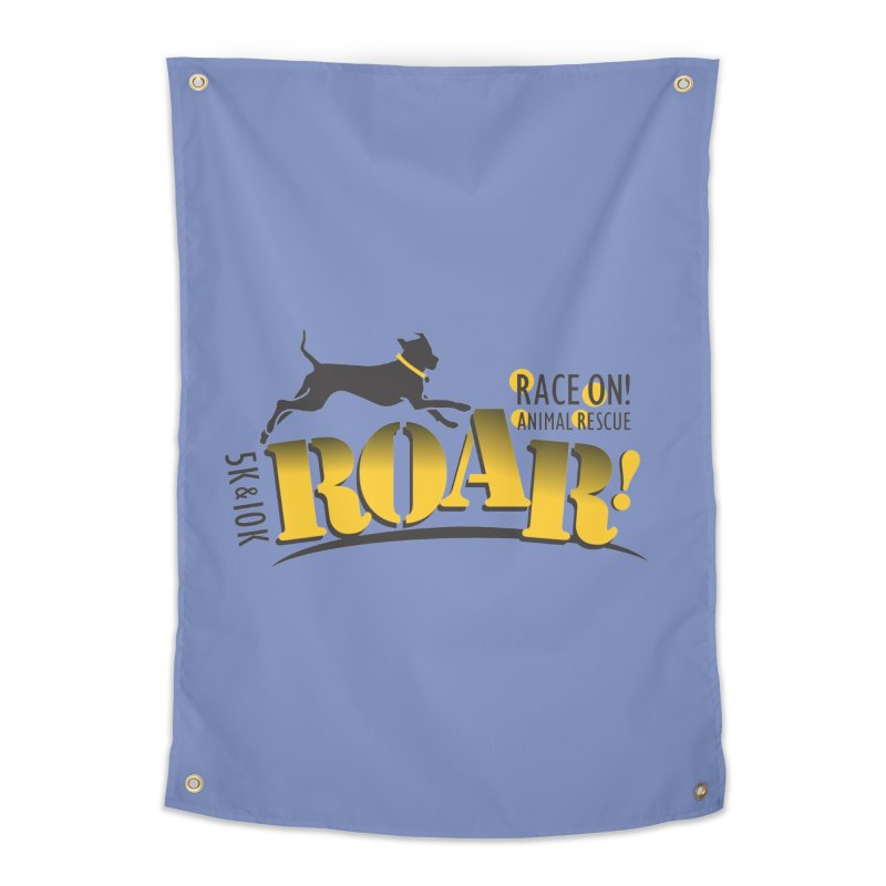 ROAR! Race On Animal Rescue Home Tapestry by FayeKleinDesign's Artist Shop