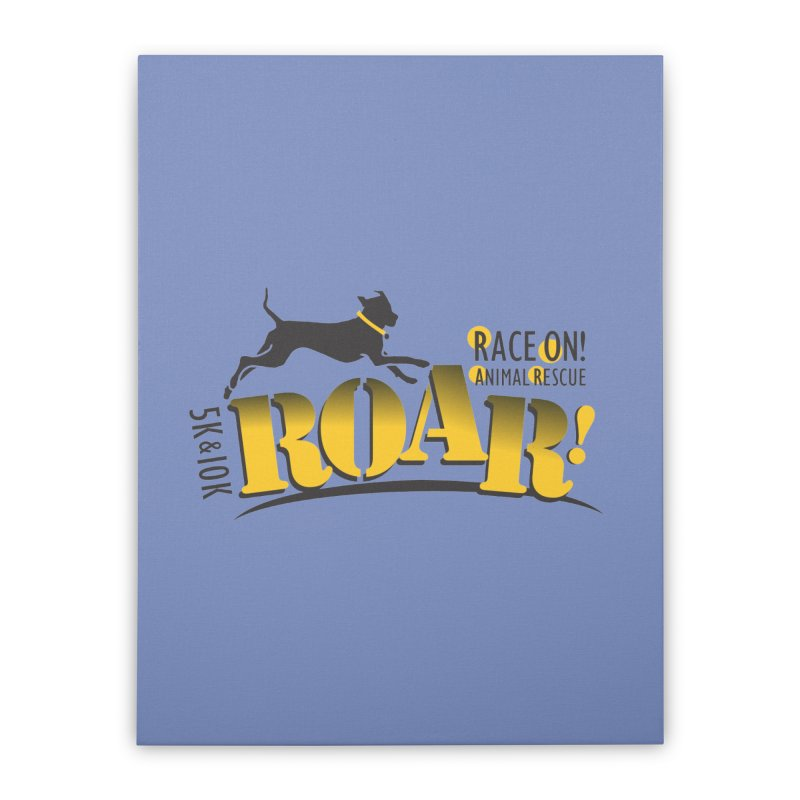 ROAR! Race On Animal Rescue Home Stretched Canvas by FayeKleinDesign's Artist Shop