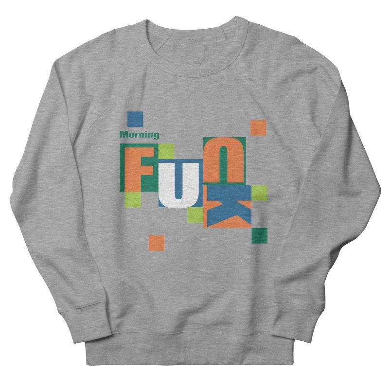 Morning Mood Women's Sweatshirt by FayeKleinDesign's Artist Shop