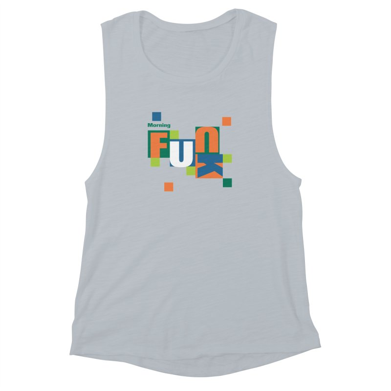 Morning Mood Women's Muscle Tank by FayeKleinDesign's Artist Shop