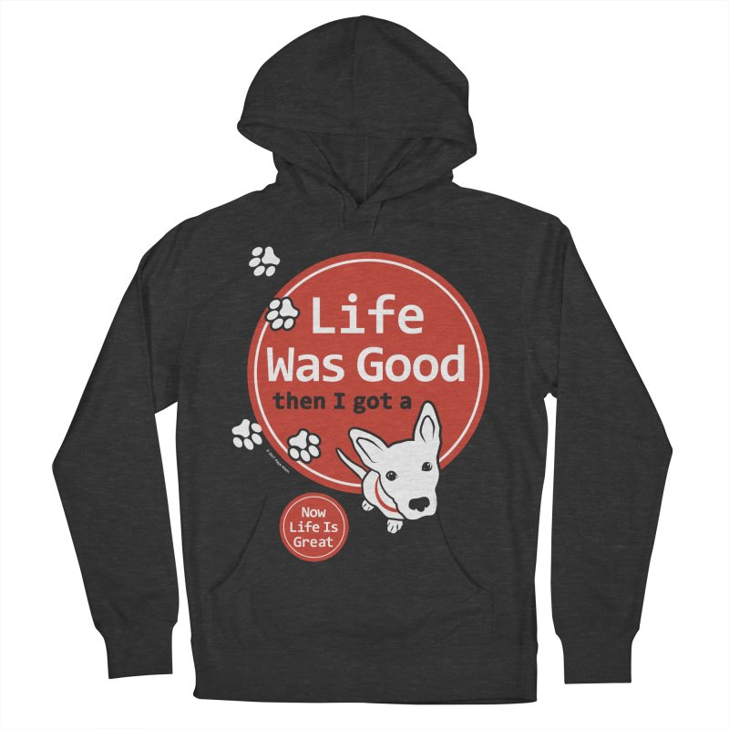 Life Was Good Men's Pullover Hoody by FayeKleinDesign's Artist Shop