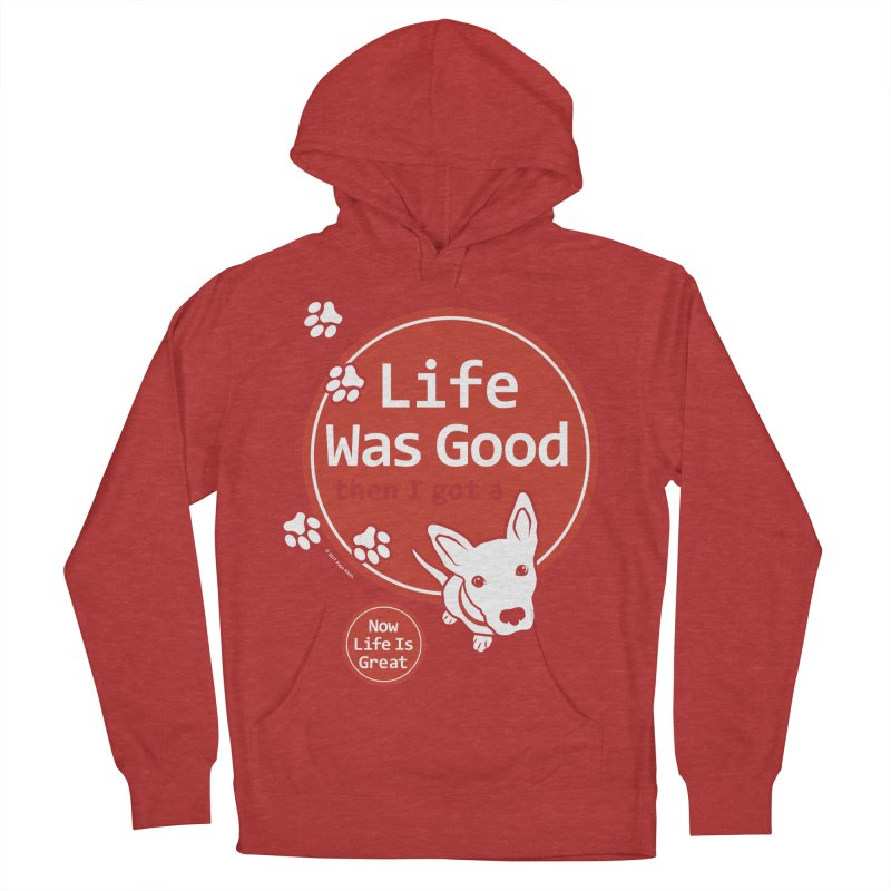 Life Was Good Men's French Terry Pullover Hoody by FayeKleinDesign's Artist Shop