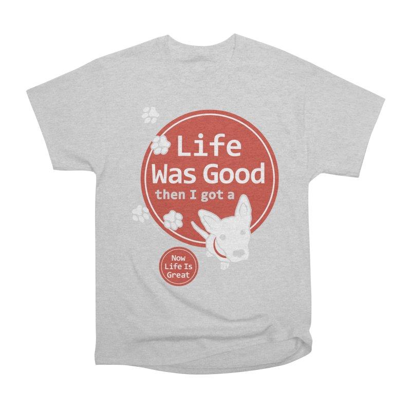 Life Was Good Men's Heavyweight T-Shirt by FayeKleinDesign's Artist Shop