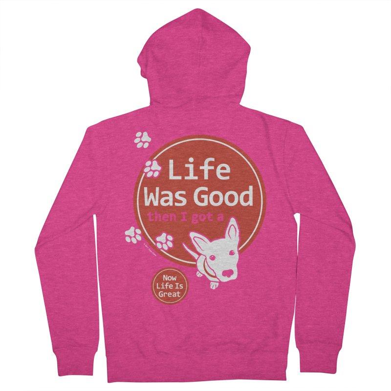 Life Was Good Women's Zip-Up Hoody by FayeKleinDesign's Artist Shop