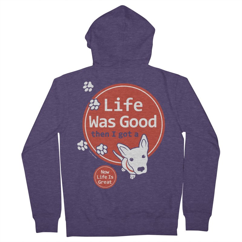 Life Was Good Men's French Terry Zip-Up Hoody by FayeKleinDesign's Artist Shop