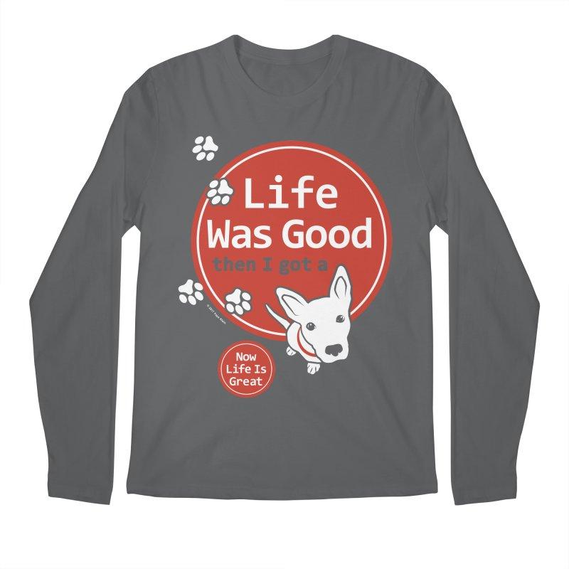 Life Was Good Men's Regular Longsleeve T-Shirt by FayeKleinDesign's Artist Shop