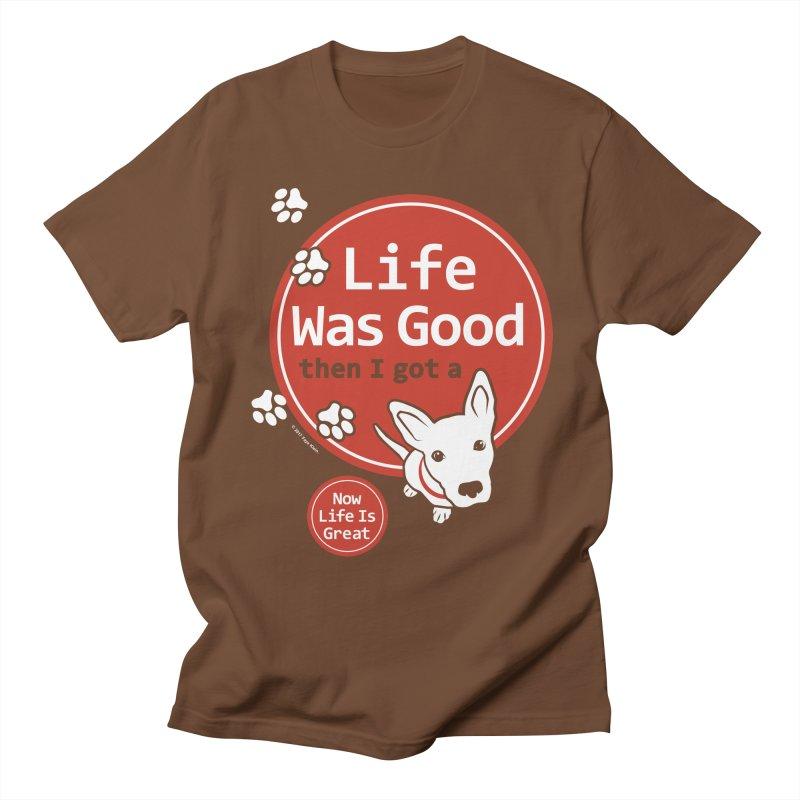 Life Was Good Men's T-Shirt by FayeKleinDesign's Artist Shop